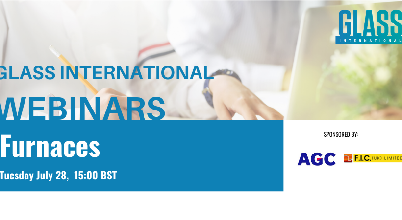 The Furnaces in Glassmaking webinar takes place July 28, 15:00 BST.