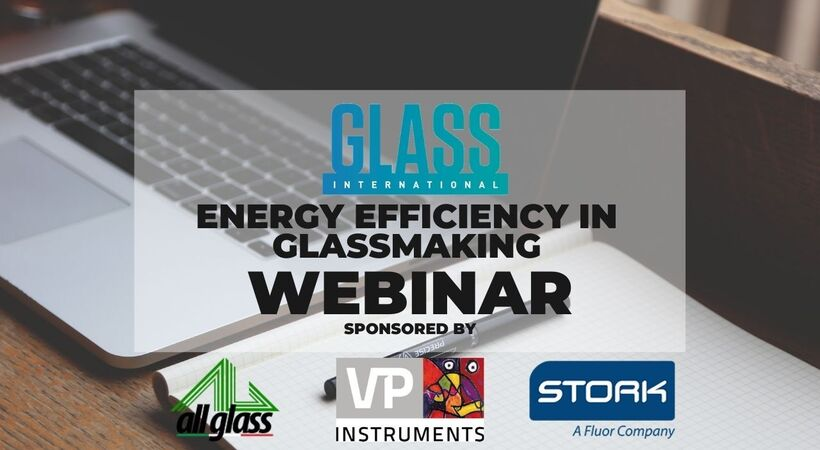 The third Glass International webinar discusses energy efficiency in glassmaking. With thanks to our sponsors, All Glass, VPInsutruments, and Stork